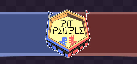 Pit People PC