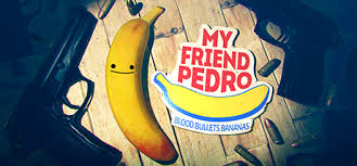 My Friend Pedro PC